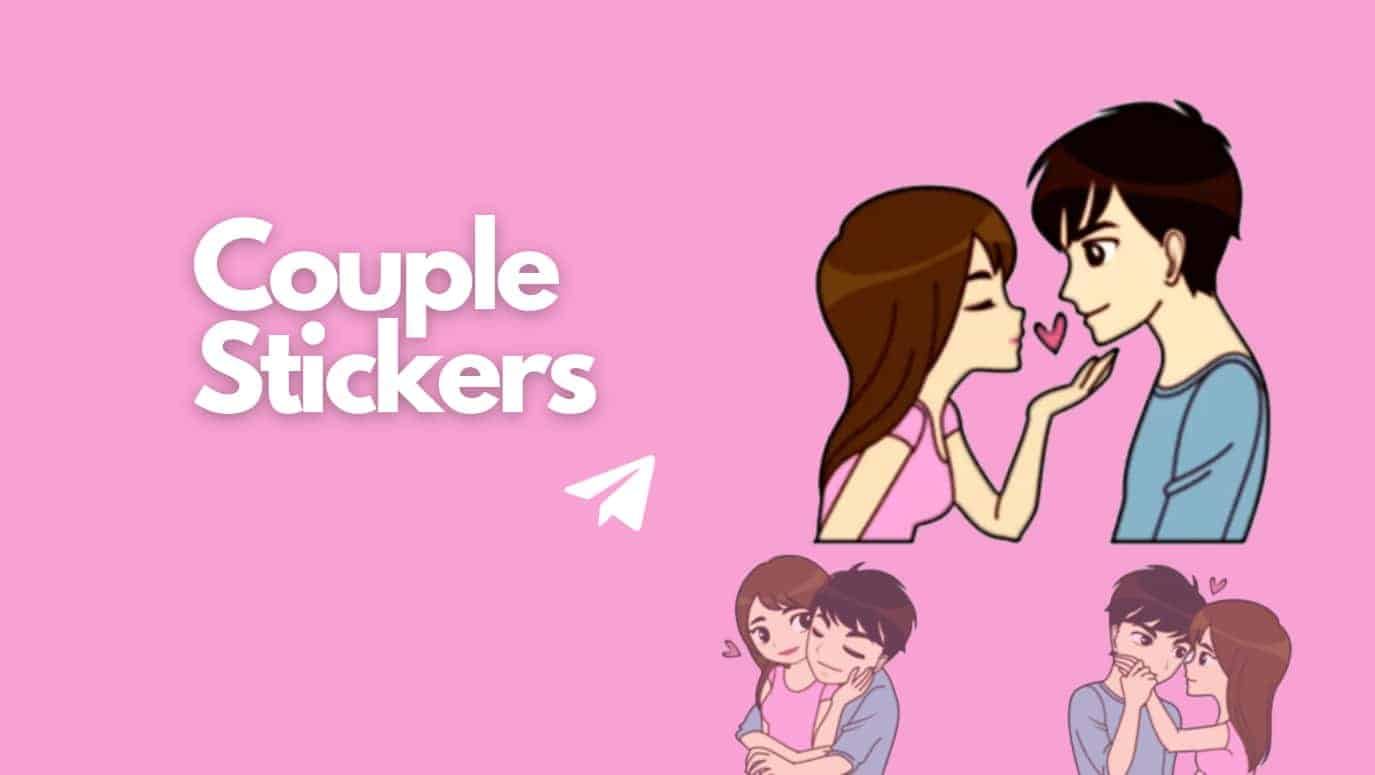 Couple telegram stickers tag and right hand side three beautiful couple stickers